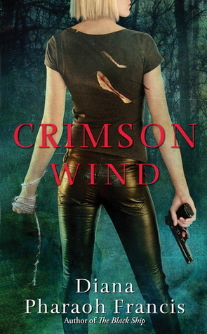 Crimson Wind (Horngate Witches, #2)  by  Diana Pharaoh Francis