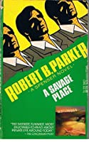 A Savage Place (Spenser, #8)