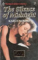 The Silence of Midnight (Harlequin Superromance No. 500)