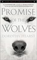 Promise of the Wolves (The Wolf Chronicles Series)