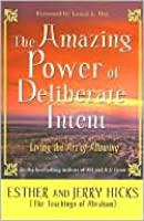 Amazing Power of Deliberate Intent
