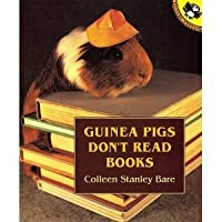 Guinea Pigs Don't Read Books