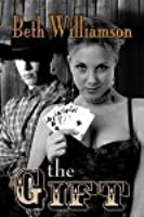 The Gift (Malloy Family, #5)