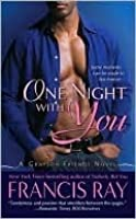 One Night With You (Grayson Friends, #3)