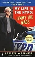 My Life in the NYPD: Jimmy the Wags