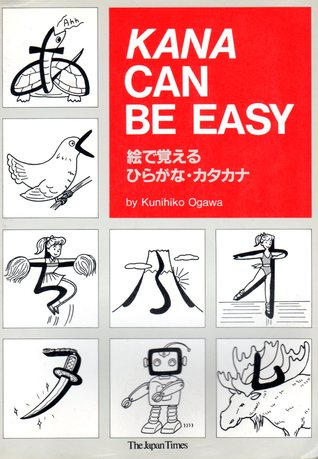 Kana Can be Easy  by  Kunihiko Ogawa