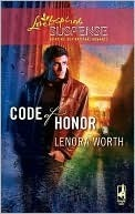 Code of Honor  by  Lenora Worth