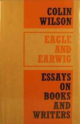 Eagle and Earwig  by  Colin Wilson