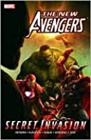 The New Avengers Vol. 8: Secret Invasion Book 1
