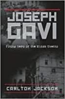 Joseph Gavi: Young Hero of the Minsk Ghetto
