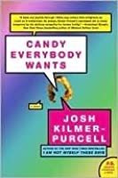 Candy Everybody Wants (P.S. Series)
