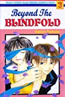 Beyond The Blindfold Vol. 3