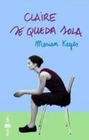 Claire se queda sola  by  Marian Keyes