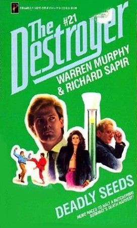 Deadly Seeds (The Destroyer, #21)  by  Warren Murphy