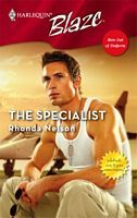 The Specialist (Men Out Of Uniform, #2) (Harlequin Blaze, #277)