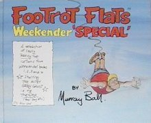 Footrot Flats: Weekender Special  by  Murray Ball