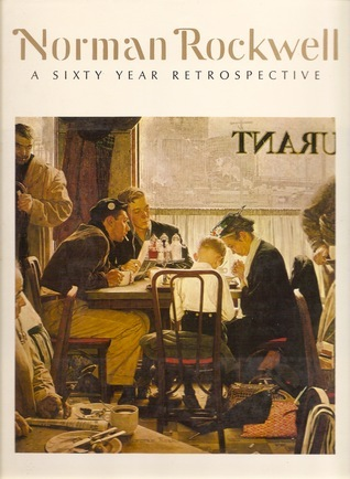 Norman Rockwell: 60 Year Retrospective Thomas S. Buechner
