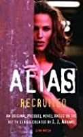 Recruited (Alias, #1)