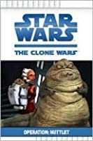 Operation: Huttlet (Star Wars The Clone Wars TV Series)
