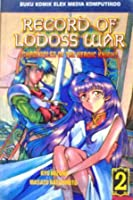 Record of Lodoss War: Chronicles of The Heroic Knight Vol. 2