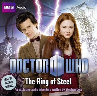 Doctor Who: The Ring of Steel  by  Stephen Cole