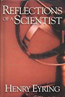 refelctions of a scientist