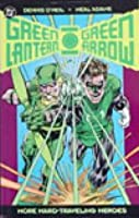 Green Lantern/Green Arrow: More Hard-Traveling Heroes
