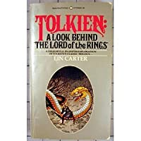 Tolkien: A Look Behind the Lord of the Rings