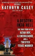 A Descent Into Hell Kathryn Casey