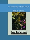The Frozen Deep and Other Stories  by  Wilkie Collins