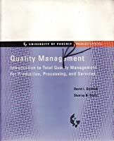 Quality Management: Introduction to Total Quality Management for Production, Processing, and Services
