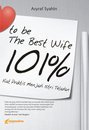 To Be The Best Wife 101%  by  Asyraf Syahin