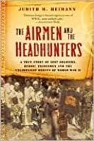 Airmen and the Headhunters