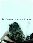 The Sunset of Molly Blount  by  Preston Yancey