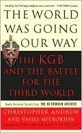The World Was Going Our Way  by  Christopher M. Andrew