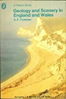 Geology And Scenery In England And Wales