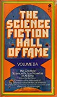 The Science Fiction Hall of Fame: Vol IIA (2A)