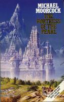 The Fortress Of The Pearl (Elric Series)