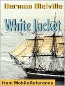 White-Jacket  by  Herman Melville