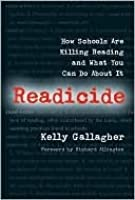 Readicide: How Schools Are Killing Reading and What You Can Do about It