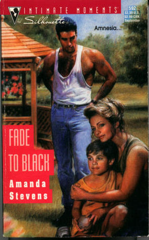 Fade To Black  by  Amanda Stevens