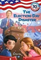The Election Day Disaster (Capital Mysteries #10)