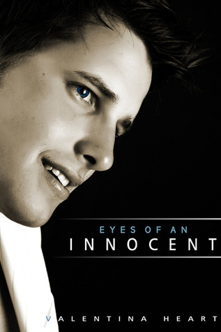 Eyes of an Innocent (In the Eyes, #1)  by  Valentina Heart