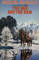 The Oak And The Ram (The Book Of Corum)  by  Michael Moorcock