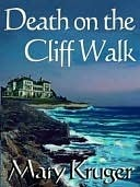 Death On The Cliff Walk (A Gilded Age Mystery #1)  by  Mary Kruger