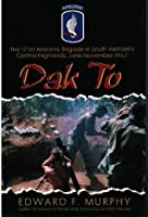 Dak to: The 173d Airborne Brigade in South Vietnam's Central Highlands, June-November 1967