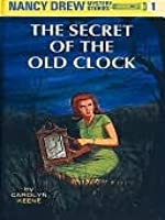 The Secret of the Old Clock (Nancy Drew #1)