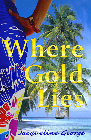 Where Gold Lies  by  Jacqueline George