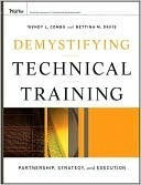 Demystifying Technical Training: Partnership, Strategy, and Execution Wendy Combs