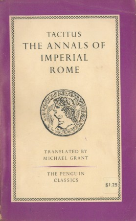 The Histories of Tacitus: Books I and II (Classical Series for Colleges and Schools)  by  Tacitus